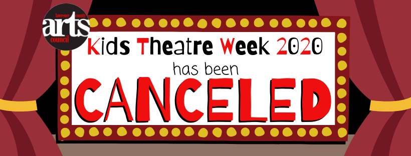 Lawrence County Arts Council Kids Theatre Week 2020